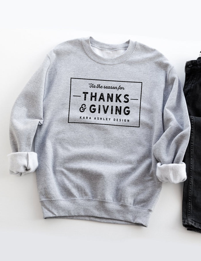 kara ashley, sweatshirt, thanksgiving, holiday, thanks, giving, magnolia, farmhouse, text, graphic