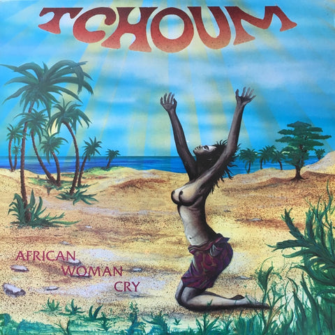 Tchoum / African Woman Cry