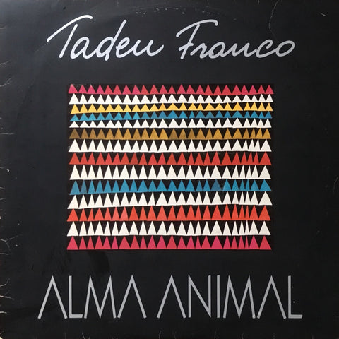 Tadeu Franco / Alma Animal