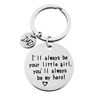 """Dad I will always be your little girl ""Stamped Keychain Ring"