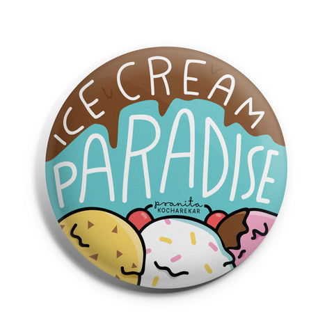 ICE CREAM PARADISE BADGE + MAGNET
