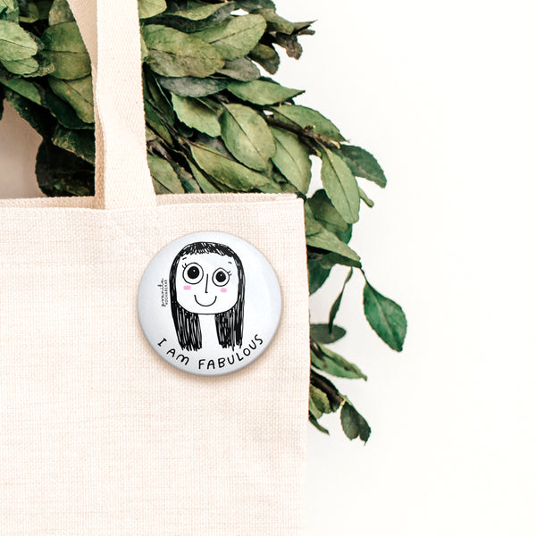 FABULOUS GIRL BADGE + MAGNET