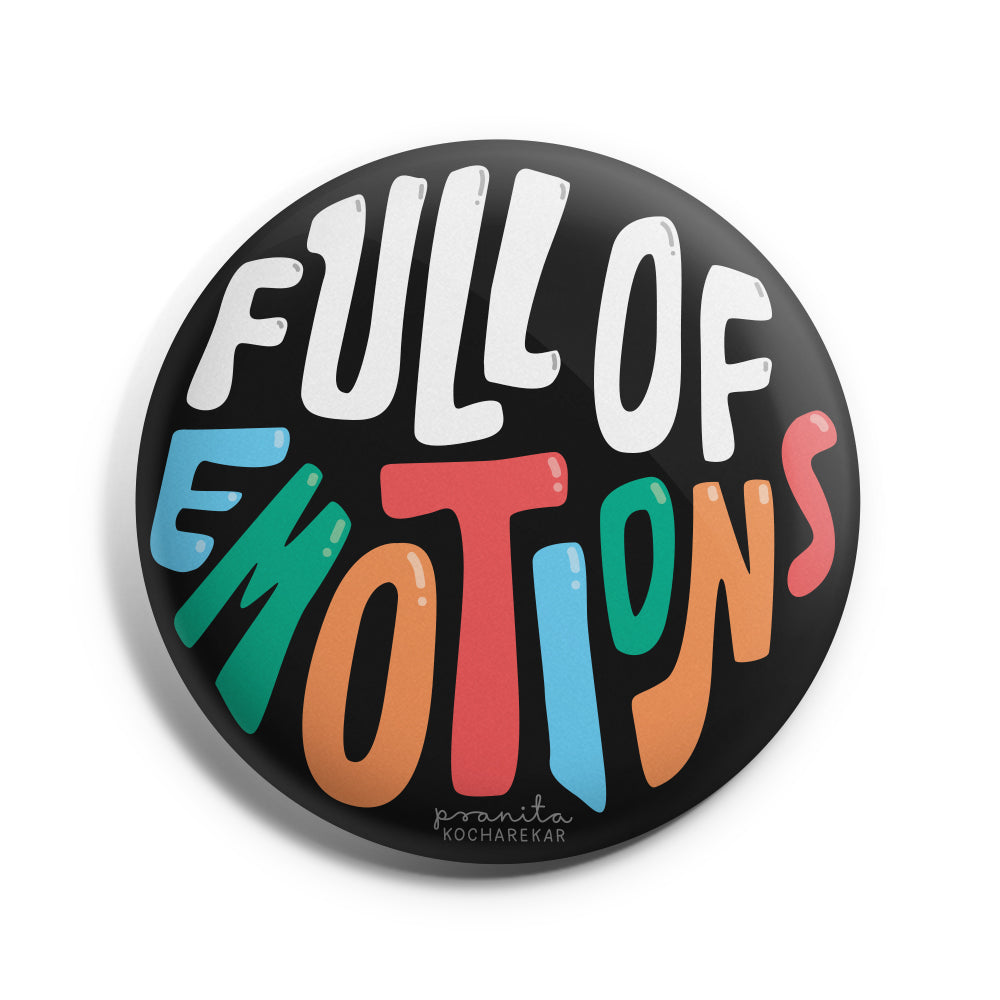 FULL OF EMOTIONS BADGE + MAGNET