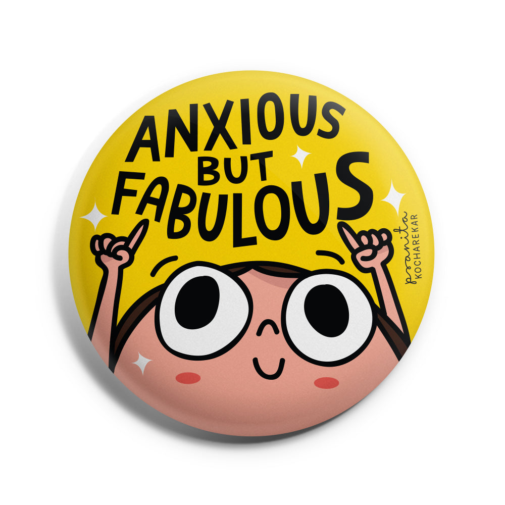 ANXIOUS BUT FABULOUS BADGE + MAGNET