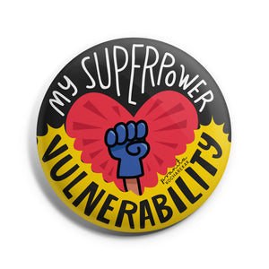 SUPER POWER : VULNERABILITY BADGE + MAGNET