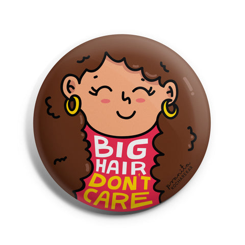 BIG HAIR BADGE + MAGNET
