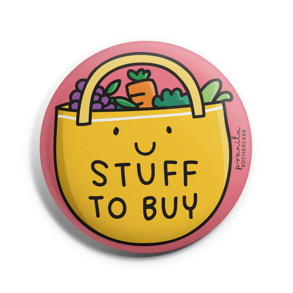 STUFF TO BUY BADGE + MAGNET