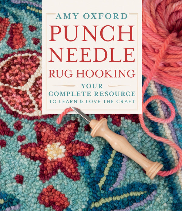 Amy Oxford Punch Needle Rug Hooking