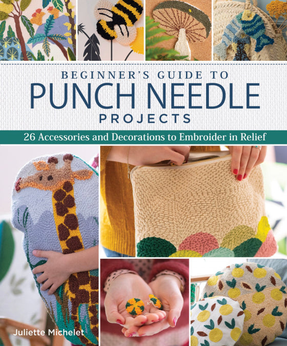 Beginners Guide to Punch Needle