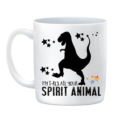 My T-Rex Ate Your Spirit Animal Mug/Coffee Cup White Ceramic Printed on Both Sides (11 Fl Oz, Dishwasher And Microwave Oven Safe)