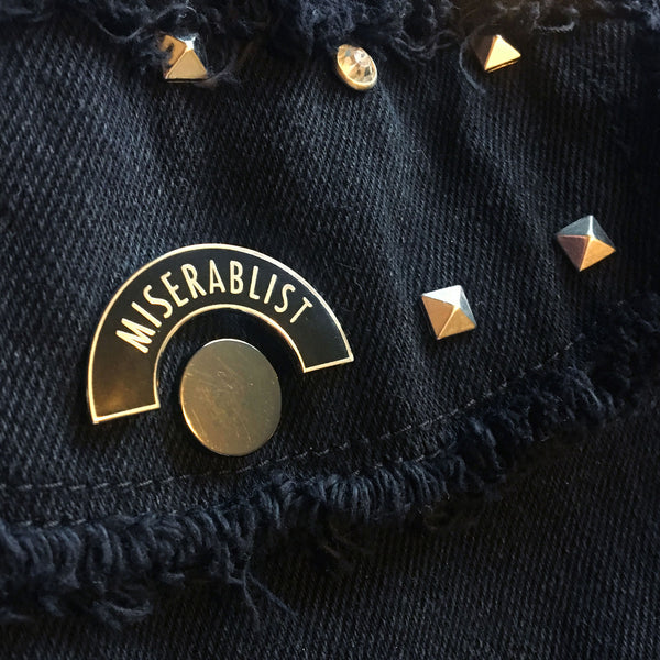 Miserablist Enamel Pin