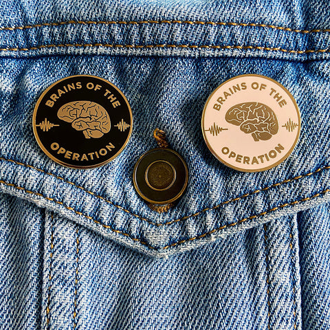 Brains of the Operation Enamel Pin
