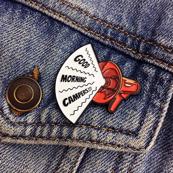 Good Morning Campers Enamel Pin