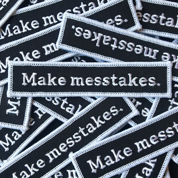 Make Messtakes Iron On Patch