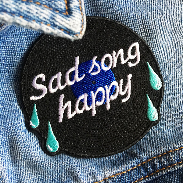 Sad Song Happy Iron On Patch