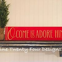 Oh Come Let Us Adore Him, Holiday sign, Christmas sign