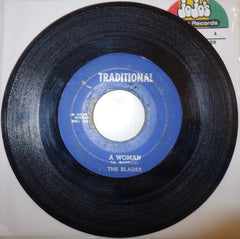 "The Blades ‎– A Woman / Version 7"" - Traditional"