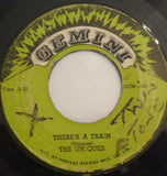 "The Uniques ‎– There's A Train / Do You Remember 7"" - Gemini"