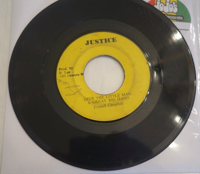 "Cornell Campbell ‎– Give The Little Man A Great Big Hand / A Great Big Version 7"" - Justice"