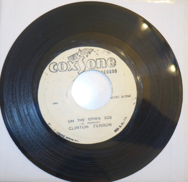 "Clinton Ferron - On The Other Side / On The Other (Ver.) 7"" - Coxsone"