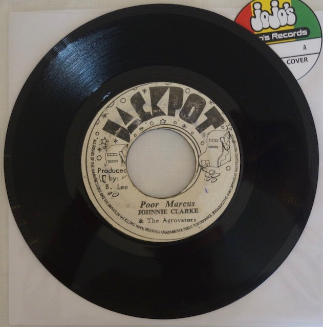 "Johnnie Clarke & The Agrovators ‎– Poor Marcus / A Harder Version 7"" - Jackpot"