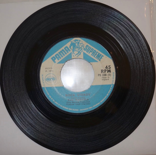 "The Marvels ‎– Rock Steady / Be My Baby 7"" - Pama Supreme"