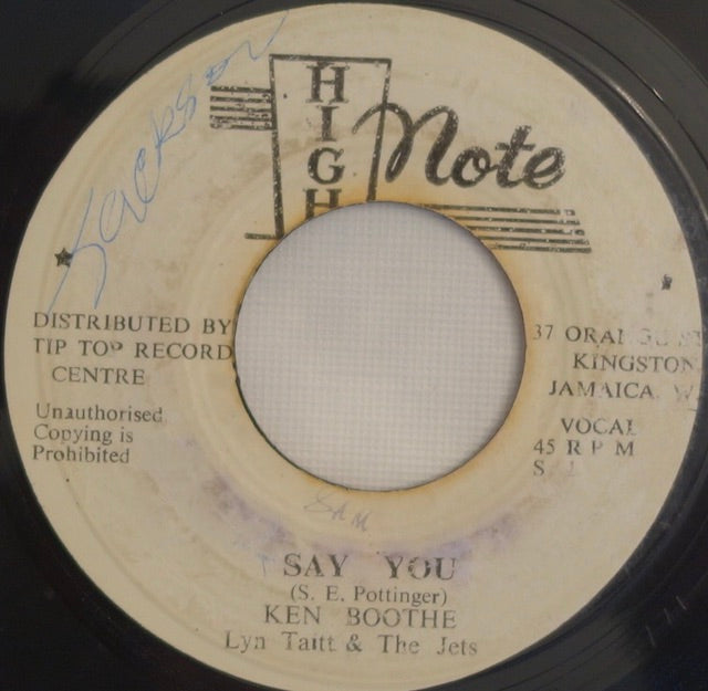 "Ken Boothe, Lyn Taitt & The Jets ‎– Say You / Smokey Places 7"" - High Note"
