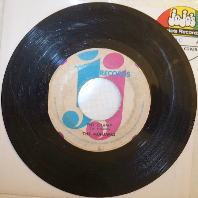 "The Mohawks ‎– The Champ / Sounds 7"" - JJ Records"