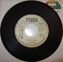 "Lloyd Parks ‎– When You Smile / Part 2 7"" - Parks"