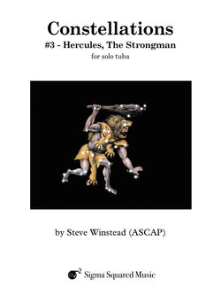 Constellations: #3 - Hercules, The Strongman for Solo Tuba