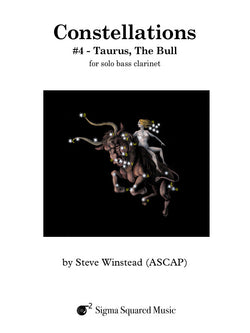 Constellations: #4 - Taurus, The Bull for Solo Bass Clarinet