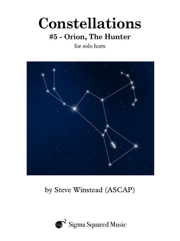 Constellations: #5 - Orion, The Hunter for Solo Horn