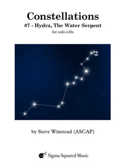 Constellations: #7 - Hydra, The Water Serpent for Solo Cello