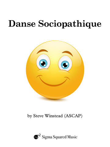 Danse Sociopathique for Saxophone Quintet