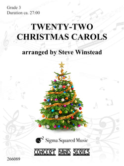 Twenty-Two Christmas Carols for Concert Band