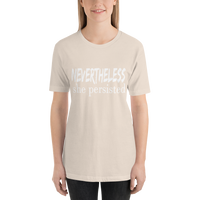 "ee ""Nevertheless She Persisted"" Short-Sleeve Unisex T-Shirt"