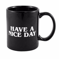 Have A Nice Day Ceramic Middle Finger Coffee Mug