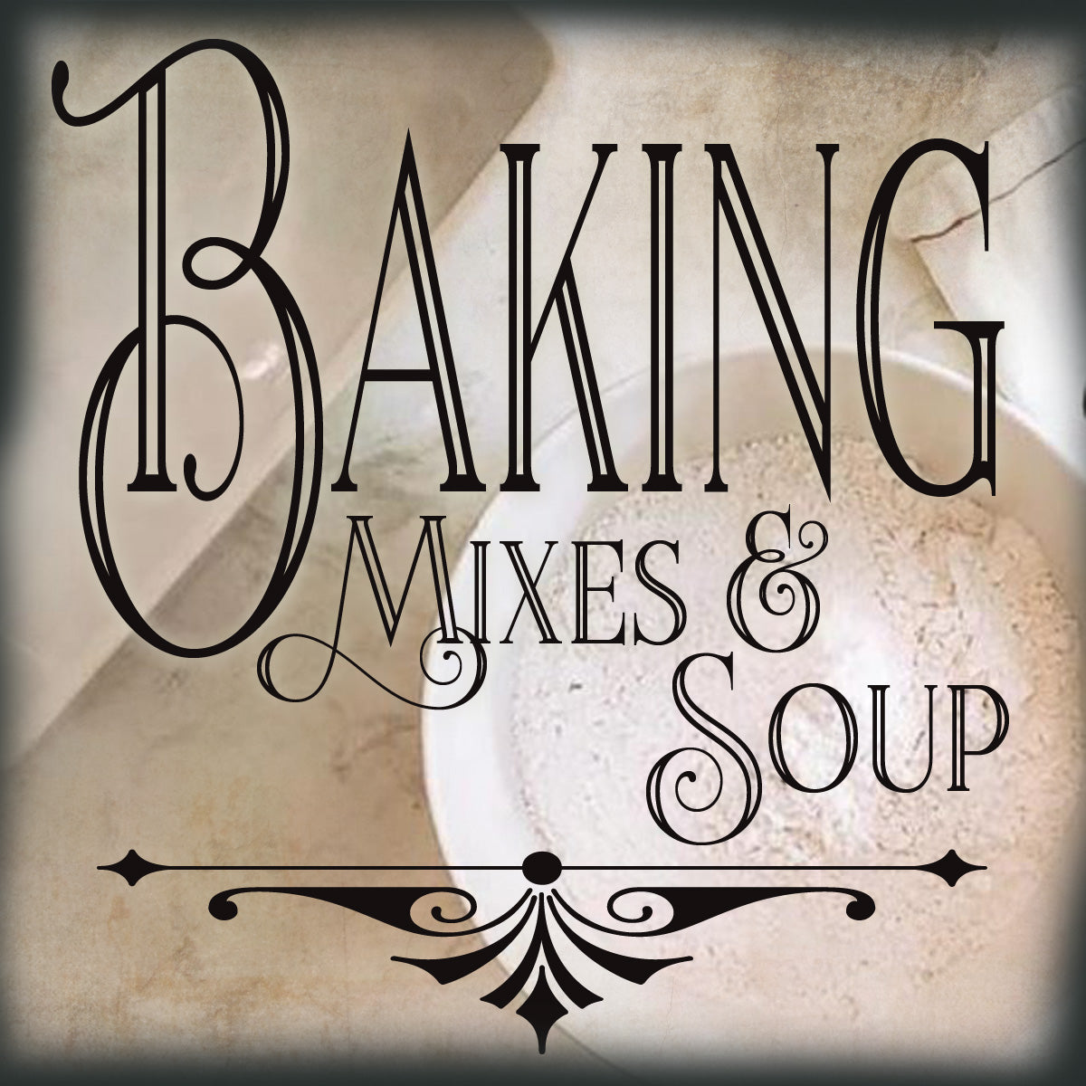 Baking and Soup Mixes