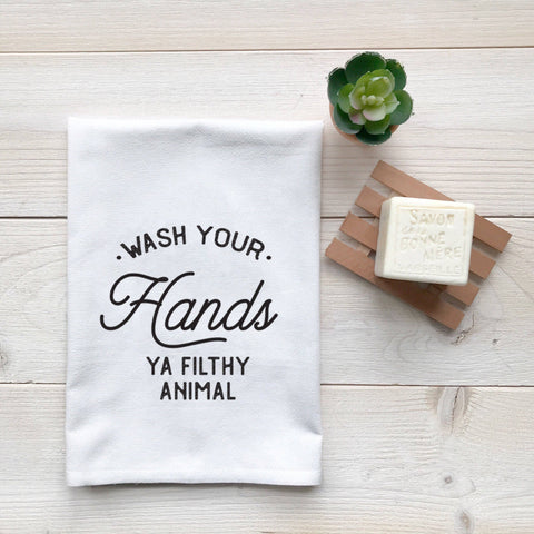 Wash Your Hands Ya Filthy Animal Flour Sack Fingertip Towel