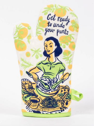 Get Ready To Undo Your Pants Oven Mitt