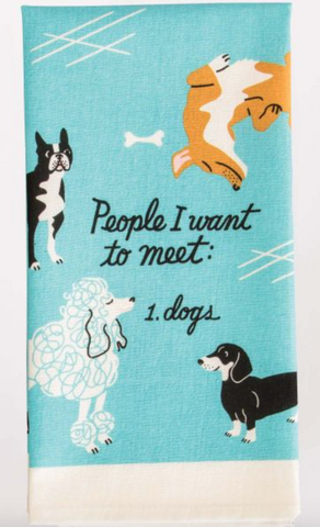 People I Want To Meet: Dogs Tea Towel