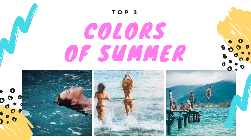 Top 3 Colors of Summer