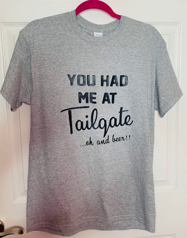 You Had Me At Tailgate Graphic Tee