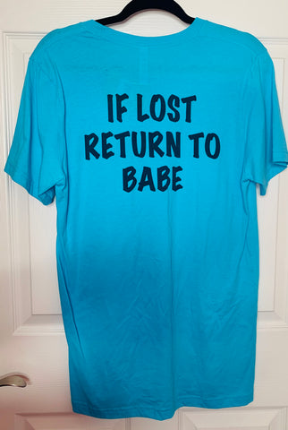 If Lost Return To Babe Graphic Tee