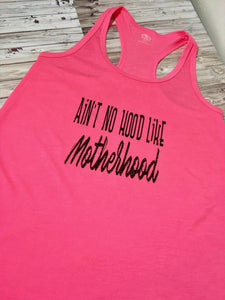 There's No Hood Like Motherhood Tank
