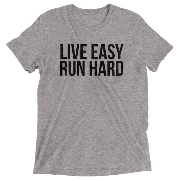 SARAH MARIE DESIGN STUDIO Live Easy Run Hard Grey T-Shirt (UNIT-LIVEEASY-GREY)