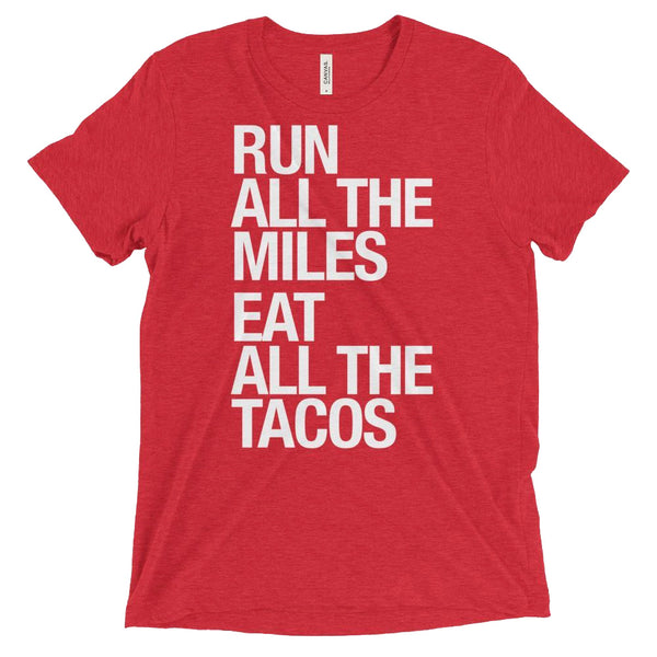 SARAH MARIE DESIGN STUDIO Run All the Miles Eat All the Tacos Red T-Shirt (UNI-TACOS-RED)