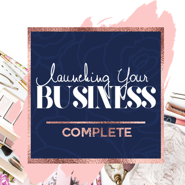 Launching Your Business: Complete