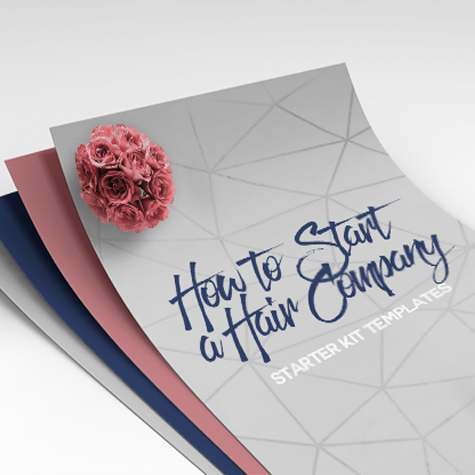 How to Start a Hair Company: Starter Kit Templates