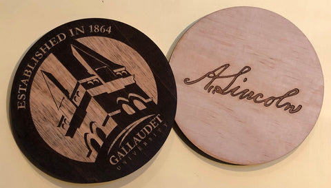 Wooden coasters with engraved Gallaudet logo and engraved Abraham Lincoln's signature on the back